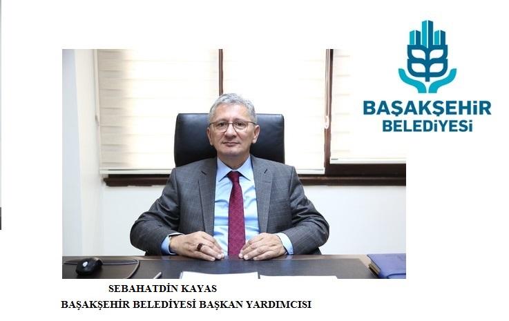 Sebahatdin Kayas, Başakşehir Belediyesi Başkan yardımcısı oldu