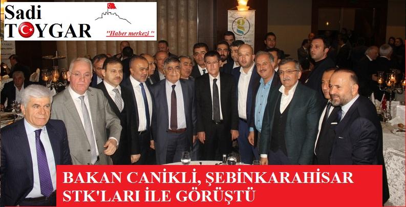 Bakan Canikli, Şebinkarahisar STK'ları ile ne görüştü.!