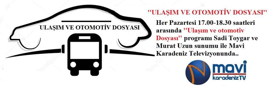 Ulaşım ve Otomotiv Dosyası Mavi Karadeniz televizyonunda…